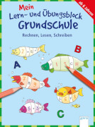 Pätz, Christine: Mein Lern- und Übungsblock Grundschule  Rechnen, Lesen, Schreiben