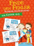 Arena - Finde den Fehler - Suchspaß zum Schulstart, Taschenbuch, 80 Seiten, ab 6 Jahren