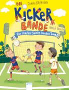 Nahrgang, Frauke/Renger, Nikolai: Die Kickerbande # Ein starker Spieler für das Team Band 4. Ab 12 Jahre.